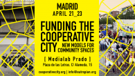 "Urbanismo Capital:  ""Funding the Cooperative City""  European Worshop 